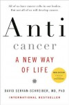Schreiber, Servan's Anticancer, A New Way of Life, New Edition by (Anticancer, A New Way of Life, New Edition by MD, PhD, David Servan-Schreiber) - David Servan-Schreiber