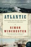 Atlantic: The Biography of an Ocean - Simon Winchester