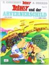 Asterix und der Arvernerschild (Asterix, #11) - René Goscinny, Albert Uderzo