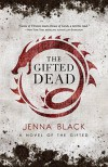 The Gifted Dead - Jenna Black