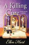 A Killing Cure - Ellen Hart