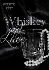 Whiskey and Lace (Lace, #2) - Adriane Leigh