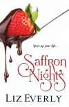 Saffron Nights - Liz Everly