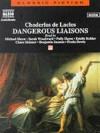 Liaisons Dangereuses: Dangerous Liaisons (Classic Fiction) - Pierre Choderlos de Laclos