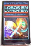 Lobos en la frontera - Robert Charrette