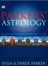 Parkers' Astrology - Derek Parker, Julia Parker