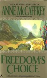 Freedom's Choice - Anne McCaffrey
