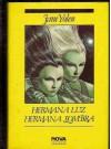 Hermana Luz, Hermana Sombra - Jane Yolen