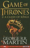 A Clash of Kings (A Song of Ice and Fire, # 2) - George R.R. Martin