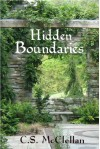 Hidden Boundaries: a Hand Slaves Novel - C.S.  McClellan