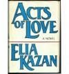 Acts Of Love - Elia Kazan