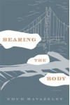 Bearing the Body - Ehud Havazelet