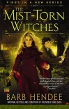 The Mist-Torn Witches (The Mist-Torn Witches #1) - Barb Hendee