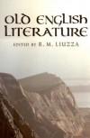 Old English Literature: Critical Essays - R.M. Liuzza