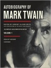 Autobiography of Mark Twain, Volume 1: The Complete and Authoritative Edition -