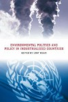 Environmental Politics and Policy in Industrialized Countries - Uday Desai