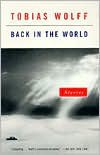 Back in the World - Tobias Wolff
