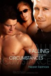Falling in Controlled Circumstances - Pepper Espinoza