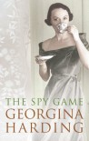 The Spy Game - Georgina Harding