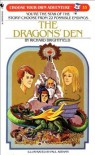 The Dragon's Den (Choose Your Own Adventure, No. 33) - Richard Brightfield