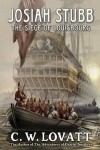 Josiah Stubb: The Siege of Louisbourg - C. W. Lovatt