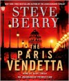 The Paris Vendetta (Cotton Malone Series #5) - Steve Berry