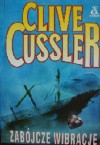 Zabójcze wibracje - Clive Cussler