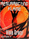 Resurrecting Flame - Viola Grace