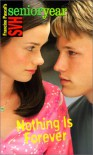 Nothing is Forever (Sweet Valley High Senior Year) - Francine Pascal
