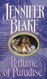 Perfume of Paradise - Jennifer Blake