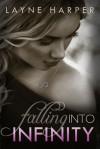 Falling Into Infinity - Layne Harper