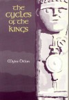 Cycles of the Kings - Myles Dillon