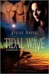 Tidal Wave - Vivian Arend