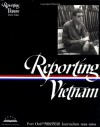 Reporting Vietnam: Part One: American Journalism 1959-1969 (Library of America #104) - Milton J. Bates, Lawrence Lichty, Paul Miles, Ronald H. Spector, Marilyn B. Young