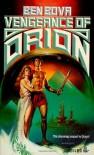 Vengeance of Orion (Orion, # 2) - Ben Bova