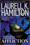 Affliction (Anita Blake Vampire Hunter Series #22) - Laurell K. Hamilton