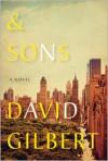 & Sons - David Gilbert