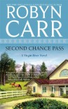 Second Chance Pass  - Robyn Carr