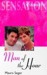 Man of the Hour (Silhouette Sensation) (Silhouette Intimate Moments No. 492) - Maura Seger