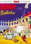 Asteriks gladiator - René Goscinny, Albert Uderzo