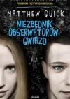 Niezbędnik obserwatorów gwiazd - Matthew Quick, Joanna Dziubińska