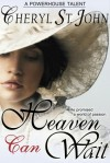 Heaven Can Wait - Cheryl St.John
