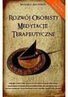 Rozwój osobisty. Medytacje terapeutyczne - Ryszard Krupiński
