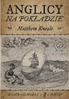 Anglicy na pokładzie - Matthew Kneale