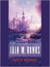 Use of Weapons (Audio) - Iain M. Banks, Peter Kenny