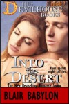 Into the Desert: An Erotic Romance, Episode 7 of The Devilhouse Books - Blair Babylon