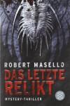 Das letzte Relikt: Mystery-Thriller - Robert Masello, Maria Poets