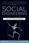Social Engineering: The Art of Human Hacking - Christopher Hadnagy