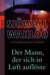 Der Mann, der sich in Luft auflöste - Maj Sjowall/Per Wahloo
