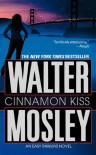 Cinnamon Kiss - Walter Mosley